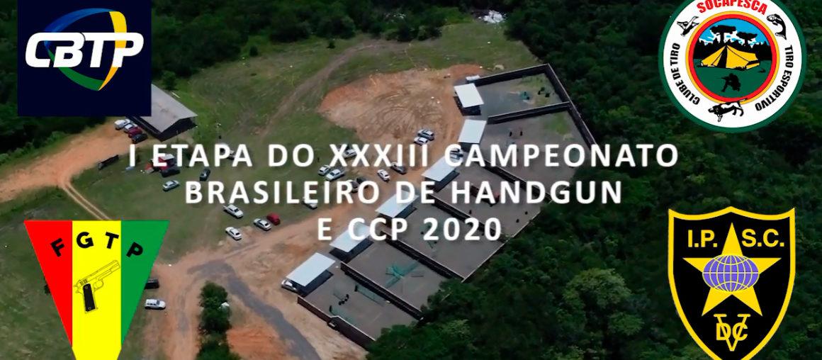 [Vídeo] I Etapa do XXXIII Campeonato Brasileiro de Handgun e CCP 2020